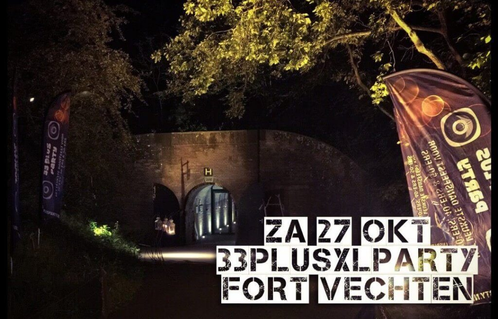 33PLUS XL Party Fort Vechten